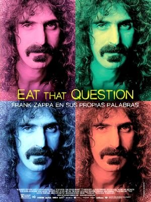 Eat That Question. Frank Zappa en sus propias palabras