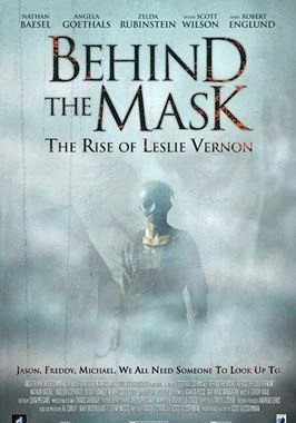 Behind the Mask : The Rise of Leslie Vernon