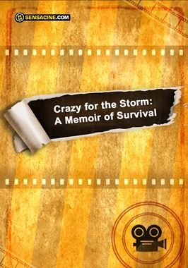 Crazy for the Storm: A Memoir of Survival