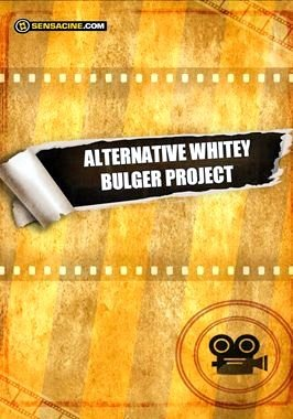 Alternative Whitey Bulger Project