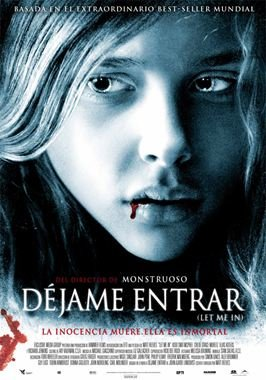 Déjame entrar (Let Me In)