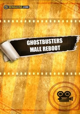 Ghostbusters Male Reboot