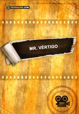 Mr. Vertigo