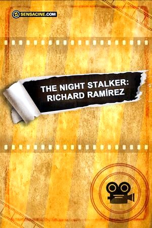 The Night Stalker : Richard Ramírez